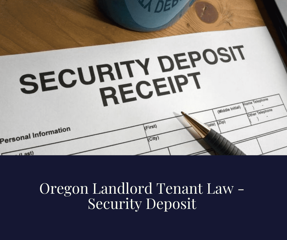 Oregon Landlord Tenant Law - Security Deposit